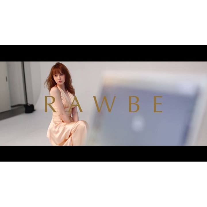 RAWBE×藤井リナ special making movie